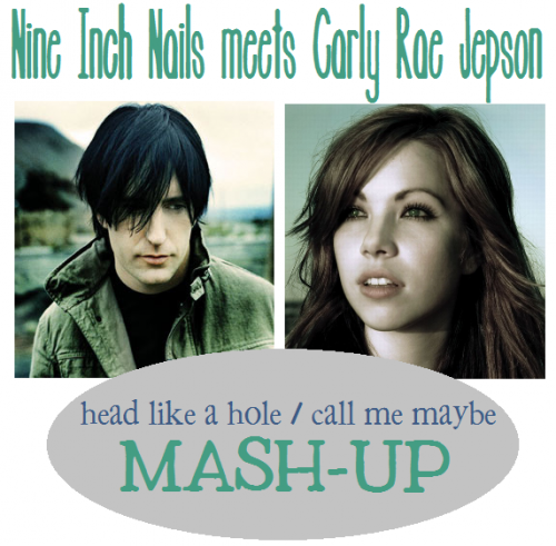 head like a hole call me maybe mashup