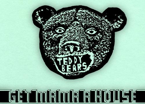 Teddybears - Get Mama A House